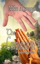 The Corporation (Book 2, Progeny of Evolution)