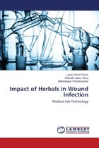 Impact of Herbals in Wound Infection