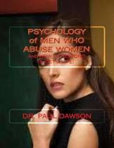 Psychology of Men Who Abuse Women
