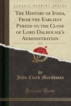 The History of India, from the Earliest Period to the Close of Lord Dalhousie's Administration, Vol. 3 (Classic Reprint)