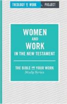 Women and Work in the New Testament