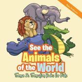 See the Animals of the World Sense & Sensation Books for Kids
