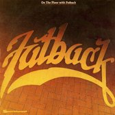On The Floor With Fatback
