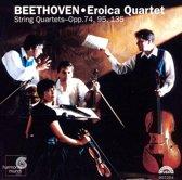 Beethoven: String Quartets Opp. 74, 95, 135 / Eroica Quartet