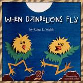 When Dandelions Fly