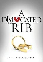 A Dislocated Rib
