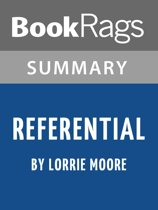 Summary & Study Guide: Referential