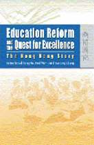 Education Reform and the Quest for Excellence - The Hong Kong Story