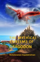 The Mythical Emblems of Gragodon – Volume 1