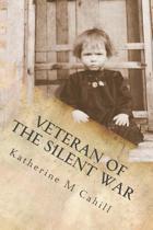 Veteran of the Silent War