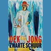Boek cover Zwarte schuur van Oek de Jong (Onbekend)