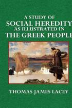 A Study of Social Heredity as Illustrated in the Greek People