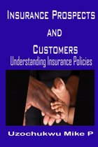Insurance Prospects and Customers: Understanding Insurance Policies