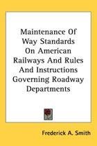 Maintenance of Way Standards on American