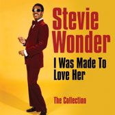 I Was Made To Love Her: The Collect