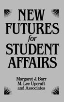 New Futures for Student Affairs