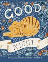Good Night: Daily Schedule feeding, sleep, and diaper, Notes and diary for Parents, Nannies, Daycare, Babysitter, Caregiver