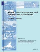 Transit Safety Management and Performance Measurement