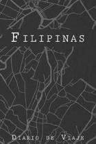 Diario De Viaje Filipinas: 6x9 Diario de viaje I Libreta para listas de tareas I Regalo perfecto para tus vacaciones en Filipinas