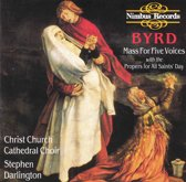 Byrd: Mass For Five Voices & Others Works