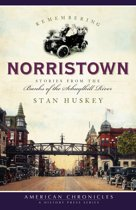 Remembering Norristown