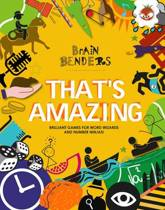 Brain Benders - That's Amazing