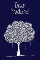 Dear Husband: Grief Journal