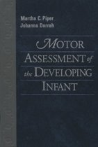 Motor Assessment of the Developing Infant,