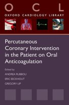Percutaneous Coronary Intervention in the Patient on Oral Anticoagulation