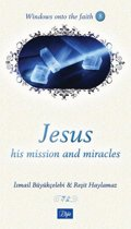 Windows Onto the Faith 8 - Jesus His Mission and Miracles