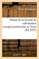Statuts de la Soci�t� de Colonisation Europ�o-Am�ricaine Au Texas