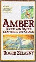 Bloed van Amber + Een teken uit Chaos (Amber-romans deel 7 en 8)