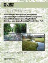 Improvement in Precipitation-Runoff Model Simulations by Recalibration with Basin-Specific Data, and Subsequent Model Applications, Onondaga Lake Basin, Onondaga County, New York