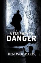 A STAIRWAY TO DANGER (Shakertown Adventures #1)