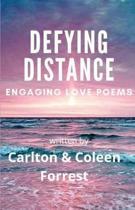 Defying Distance