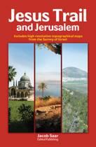 Jesus Trail and Jerusalem