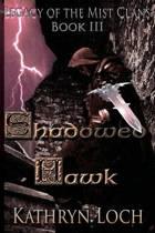 Shadowed Hawk Collectors Cover