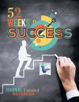 52 Weeks to Success Journal Unruled Notebook