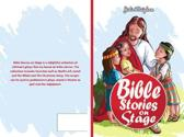 Bible Stories on Stage: A collection of plays based on bible stories