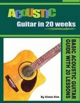Acoustic Guitar in 20 Weeks