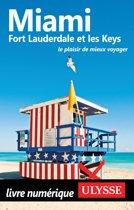 Miami, Fort Lauderdale et les Keys
