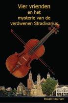 Vier vrienden en het mysterie van de verdwenen Stradivarius