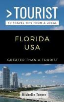 Greater Than a Tourist- Florida USA