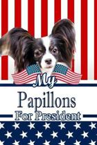 My Papillons for President
