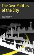The Geo-Politics of the City
