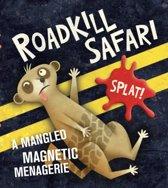Roadkill Safari