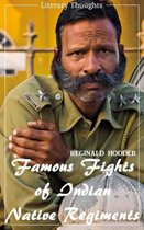 Famous Fights of Indian Native Regiments (Reginald Hodder) (Literary Thoughts Edition)