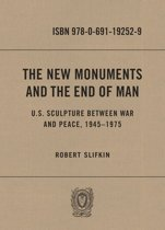 The New Monuments and the End of Man