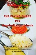 THE FLYING CHEFS Das Hagebuttenkochbuch