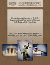 Richardson (William) V. U.S. U.S. Supreme Court Transcript of Record with Supporting Pleadings